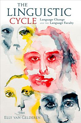 The Linguistic Cycle