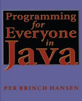 Programming for Everyone in Java