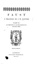 Faust ... Part II. ... translated into English verse. Second edition
