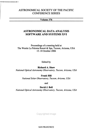 Astronomical Data Analysis Software and Systems XVI PDF