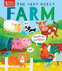 The Very Noisy Farm Book