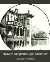 Historic and Picturesque Savannah PDF