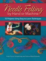 Needle Felting by Hand or Machine
