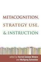 Metacognition  Strategy Use  and Instruction PDF