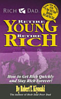 Rich Dad s Retire Young  Retire Rich PDF
