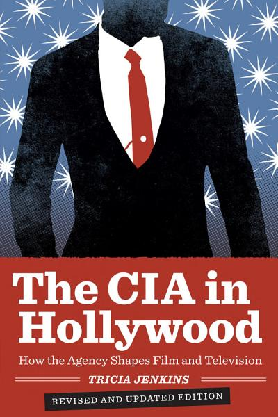 Download The CIA in Hollywood Book