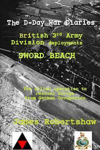 D Day War Diaries   Sword Beach PDF