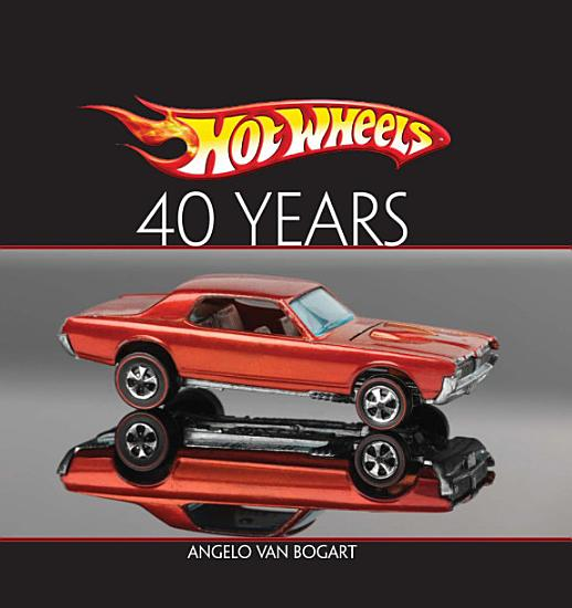 Hot Wheels Forty Years PDF