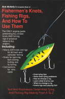 Fishermen's Knots, Fishing Rigs and How to Use Them
