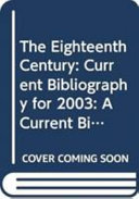 The Eighteenth Century  Current Bibliography for 2003 PDF