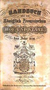 Handbuch über den Königlich Preußischen Hof und Staat: für das Jahr .... 1836