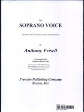 The Soprano Voice: A Personal Guide to Acquiring a Superior Singing Technique