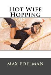 Hot Wife Hopping
