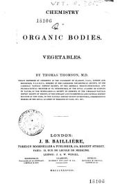 Chemistry of Organic Bodies: Vegetables
