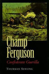 Champ Ferguson Book