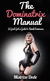 The Dominatrix Manual