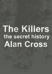 The Killers: the secret history