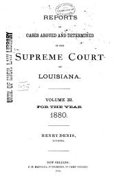 Louisiana Reports: Cases Argued and Determined in the Supreme Court of Louisiana, Volume 83