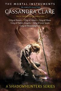 The Mortal Instruments  the Complete Collection Book