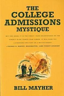 The College Admissions Mystique Book