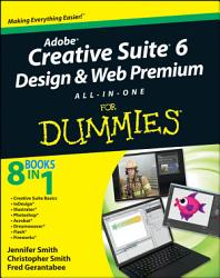 Adobe Creative Suite 6 Design And Web Premium All In One For Dummies Book PDF