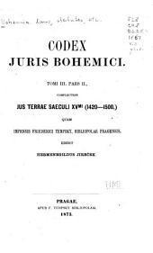 Codex juris Bohemici: pt. 2., Jus terrae saeculi XVmi(1420-1500)