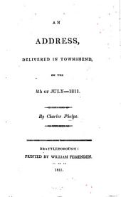 An Address, delivered in Townshend ... 4 July, 1811 [in celebration of American Independence].