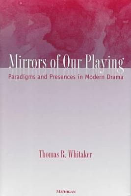 Mirrors of Our Playing PDF