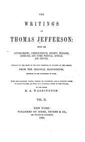 The Writings of Thomas Jefferson: Volume 2