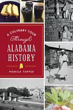 A Culinary Tour Through Alabama History