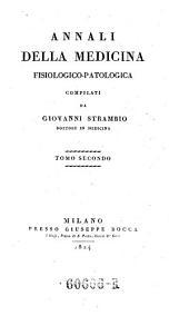 Ahnali della medicina fisiologicopatologica, compilati da Giovanni STrambio: Volume 2