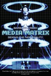 Media Matrix: Sexing the New Reality