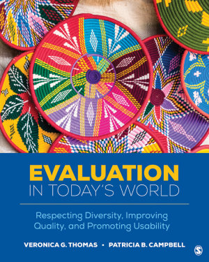 Evaluation in Today   s World