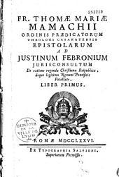 Epistolarum ad justinum febronium...libri tres