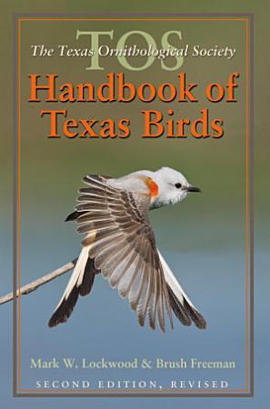 The TOS Handbook of Texas Birds  Second Edition PDF