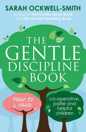 The Gentle Discipline Book