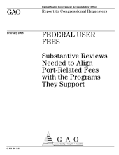 Federal User Fees: Substantive Reviews Needed to Align Port-Related Fees with the Programs They Support