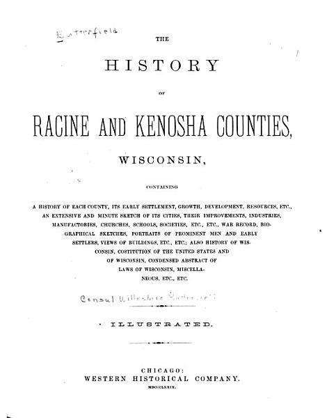 Download The History of Racine and Kenosha Counties  Wisconsin Book