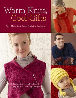 Warm Knits  Cool Gifts PDF