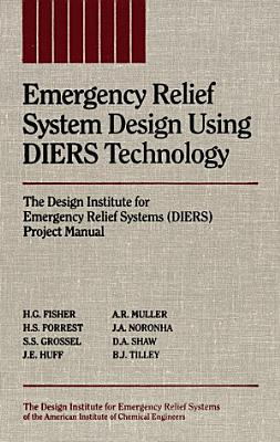 Emergency Relief System Design Using DIERS Technology