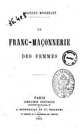 La franc-maconnerie des femmes Charles Monselet