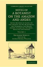 Notes of a Botanist on the Amazon and Andes