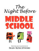 The Night Before Middle School  Book PDF
