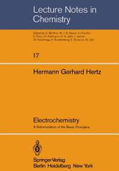 Electrochemistry: A Reformulation of the Basic Principles
