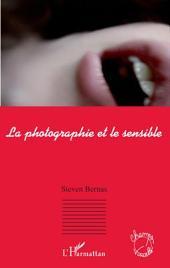 La photographie et le sensible