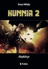 Hunnia 2: Alapkönyv