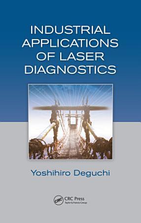Industrial Applications of Laser Diagnostics PDF