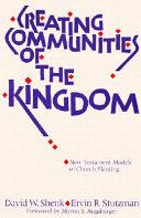 Creating Communities of the Kingdom