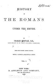 History of the Romans Under the Empire: Volume 1