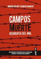 Campos de muerte: Geografía del mal